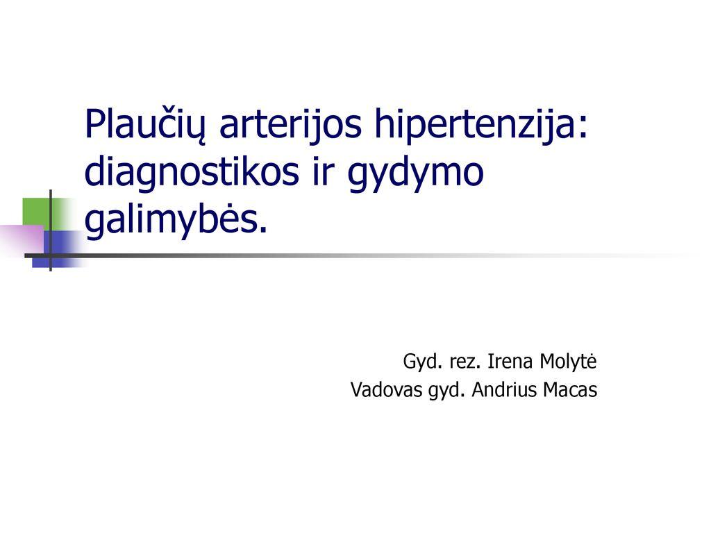 hipertenzija 2-asis gydymas)