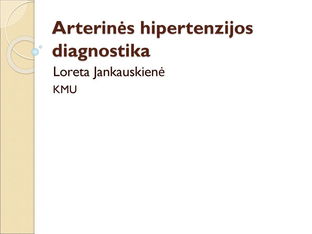 hipertenzijos metodai