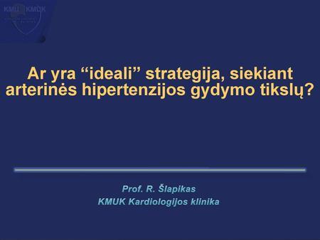 hipertenzija ir alternatyvus gydymas)