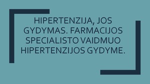 hipertenzijos tipai inkstų hipertenzija ir jos simptomai