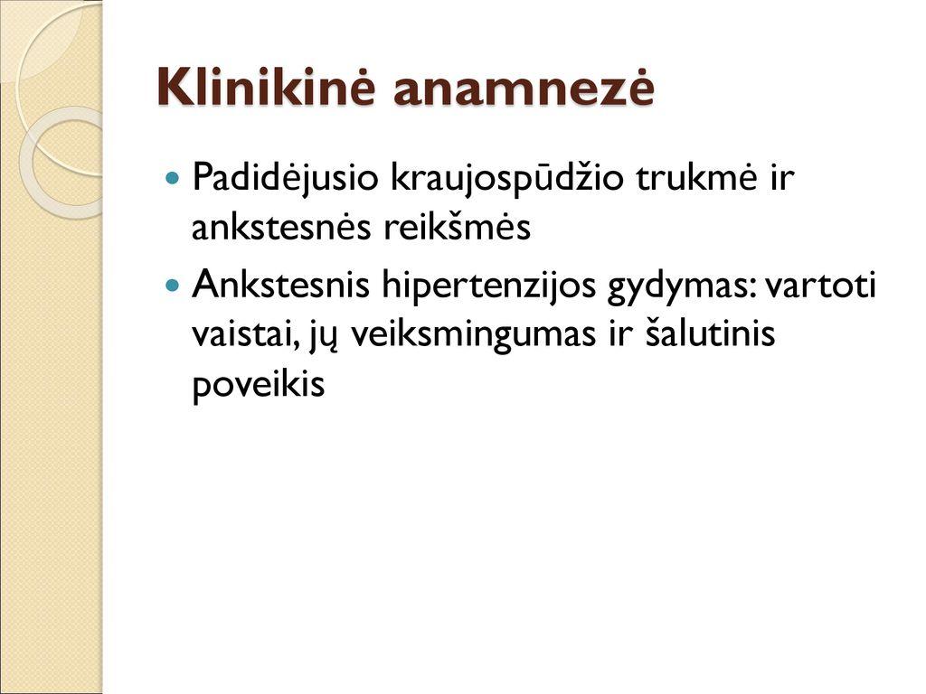 hipertenzijos nuolatiniai vaistai