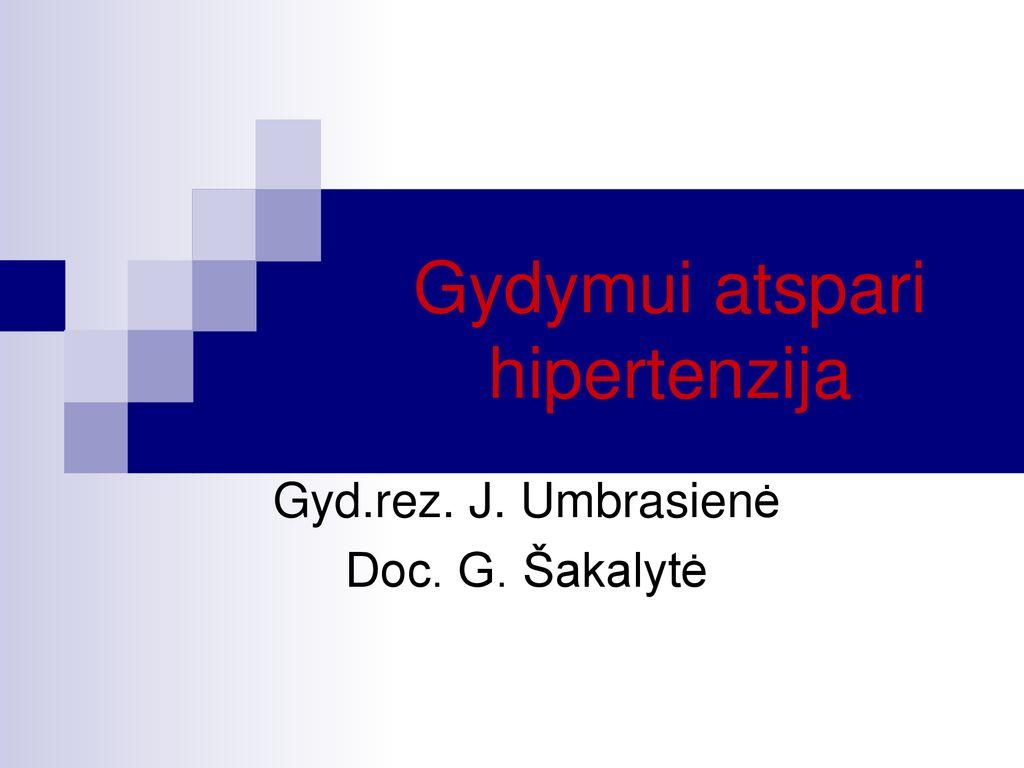 hipertenzija ir gydymo režimas