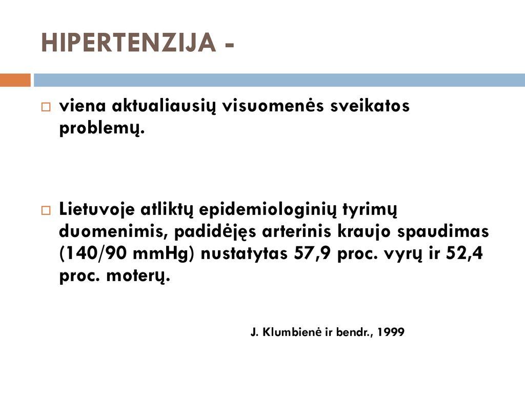 hipertenzija 1 laipsnio 4 stadija