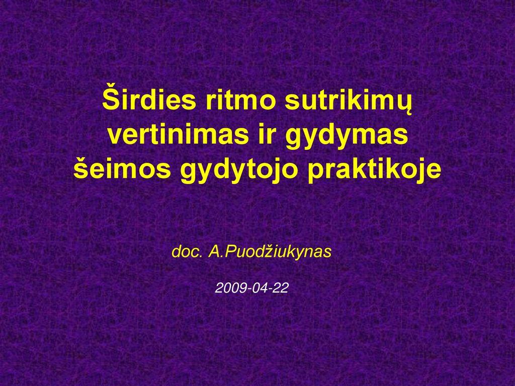 vaistai nuo hipertenzijos, kurie nemažina širdies ritmo)