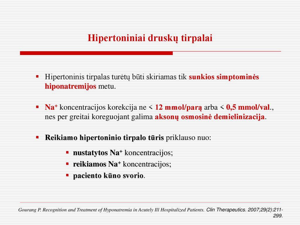 druskos tirpalas sergant hipertenzija