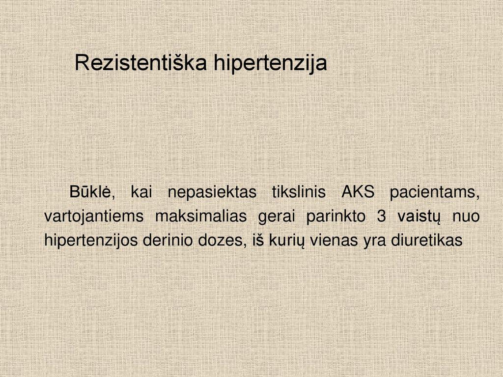hipertenzijos gydymas be vaistų nuo 3