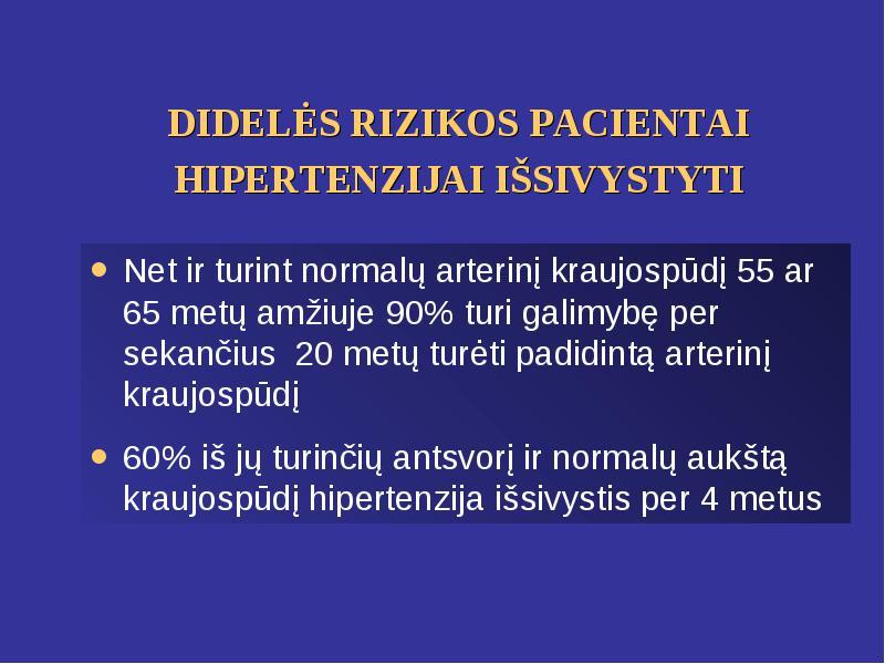 hipertenzijos ligos rizika 4